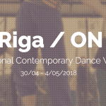 Riga / ON | International Contemporary Dance Workshop