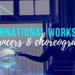 International Workshop For Choreographers & Dancers